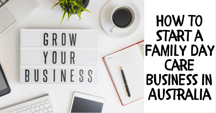 How to start a family day care business in Australia